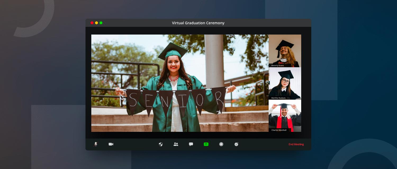 Virtual graduation ceremony Ideas