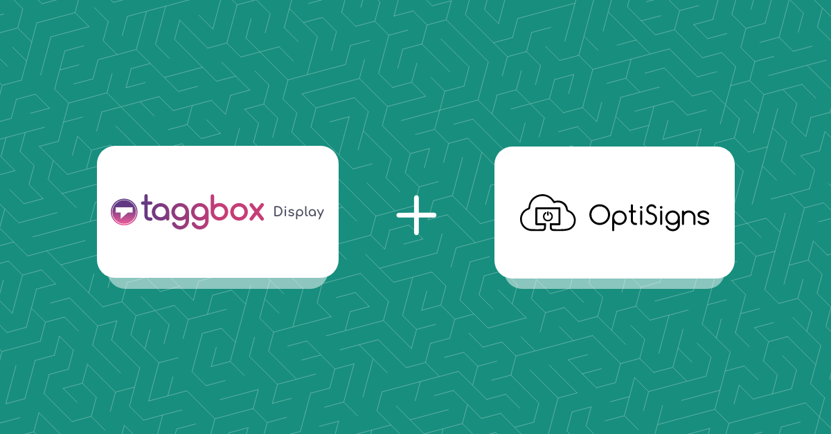 Taggbox Display Partners with Optisigns